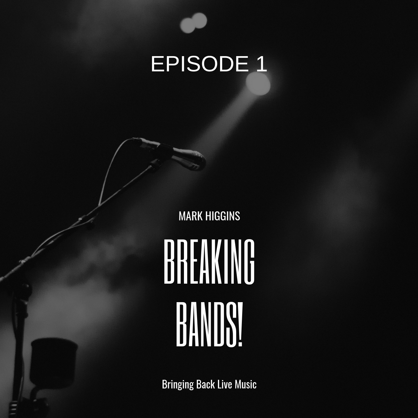 Breaking Bands | Episode 1